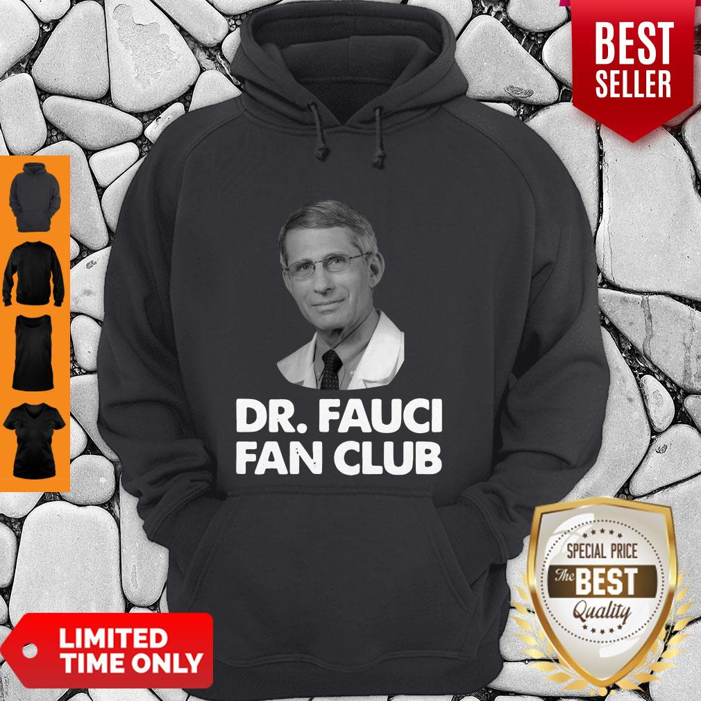 Official Dr Fauci Fan Club Hoodie