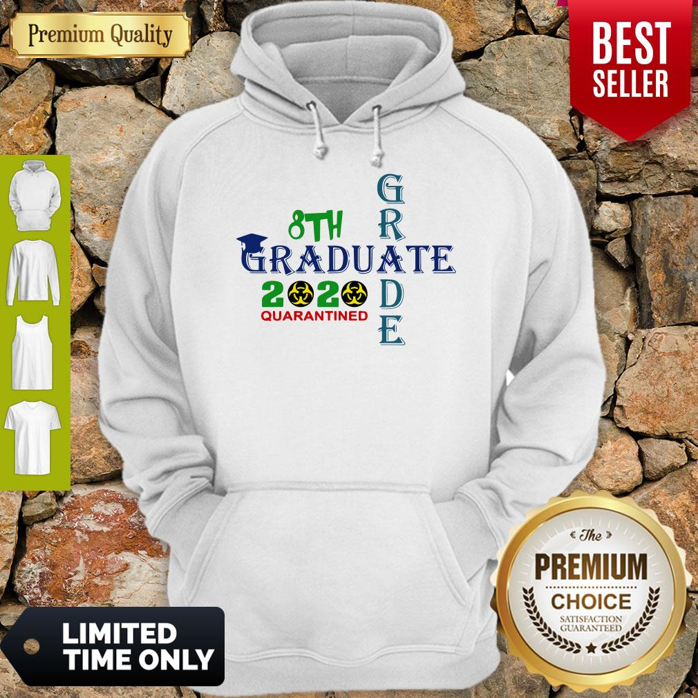 Premium 8th Grade Graduation 2020 Quarantine Cross Hoodie