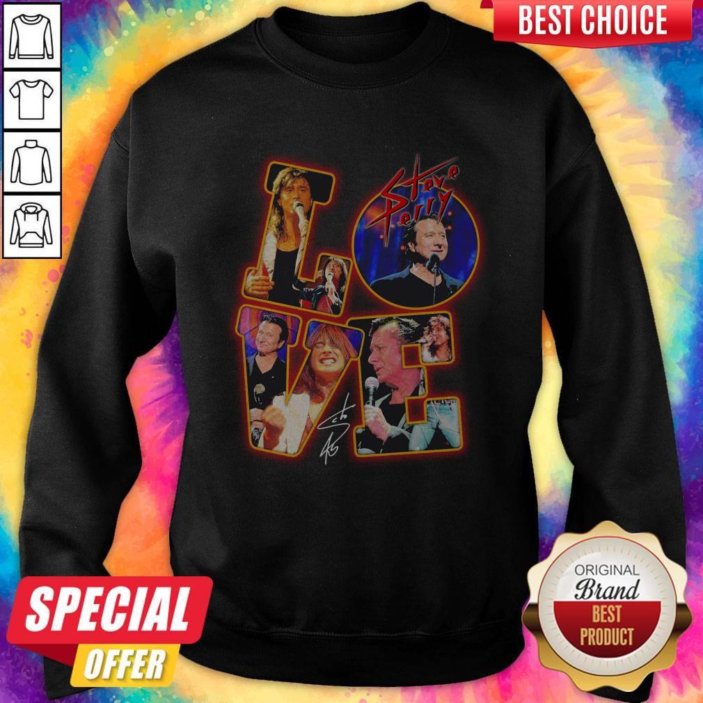 Premium Love Steve Perry Signature Sweatshirt