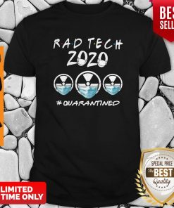 Rad Tech 2020 #Quarantined Shirt