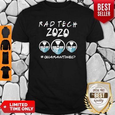Rad Tech 2020 #Quarantined Shirt