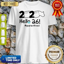Official 2020 Hello 26 #Quarantined Shirt