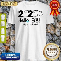 Official 2020 Hello 28 #Quarantined Shirt
