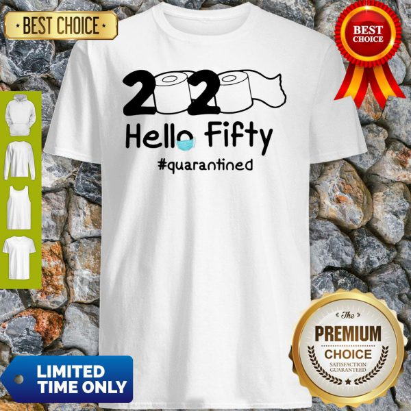 Official 2020 Hello Fifty #Quarantined Shirt