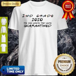 Official 2nd Grade 2020 The One Where They Were Quarantined Shirt