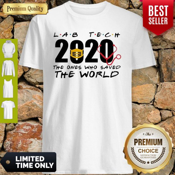 Lab Tech 2020 The Ones Who Saved The World Coronavirus Shirt