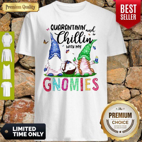 Quarantinin And Chillin With My Gnomies Toilet Paper Coronavirus Shirt