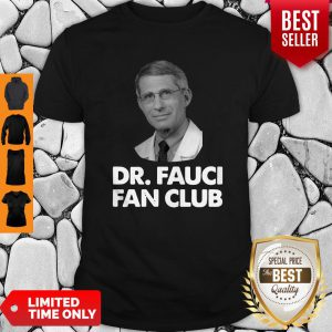 Official Dr Fauci Fan Club Shirt
