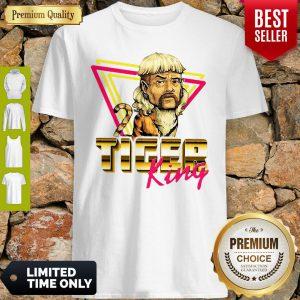 Top Tiger King Joe Exotic Shirt