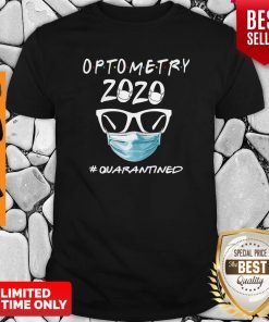 Official Optometry 2020 #Quarantined Shirt