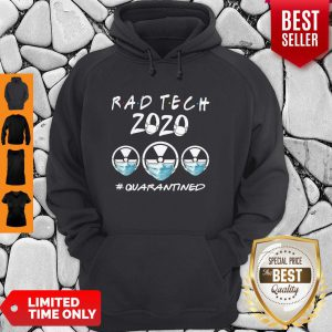 Rad Tech 2020 #Quarantined Hoodie