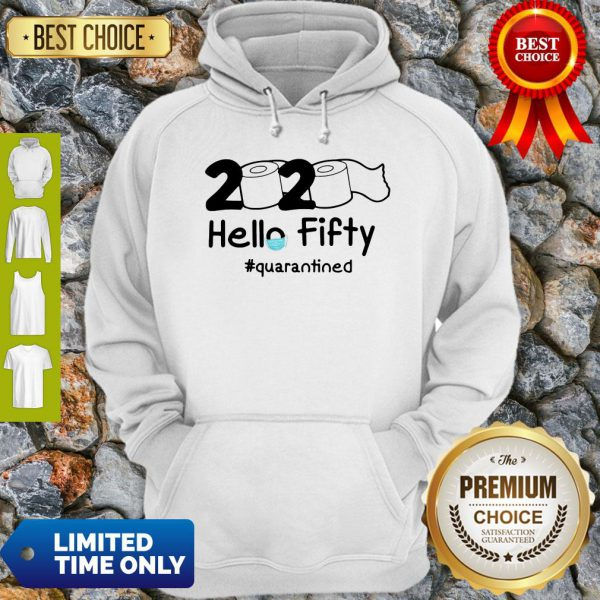 Official 2020 Hello Fifty #Quarantined Hoodie