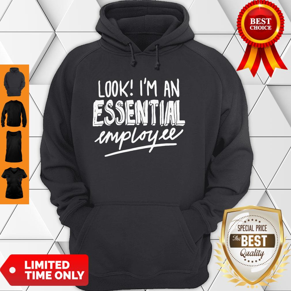 Official Look I'm An Essential Employee Hoodie