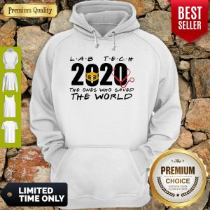 Lab Tech 2020 The Ones Who Saved The World Coronavirus Hoodie