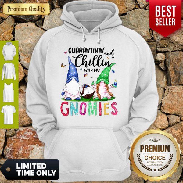 Quarantinin And Chillin With My Gnomies Toilet Paper Coronavirus Hoodie