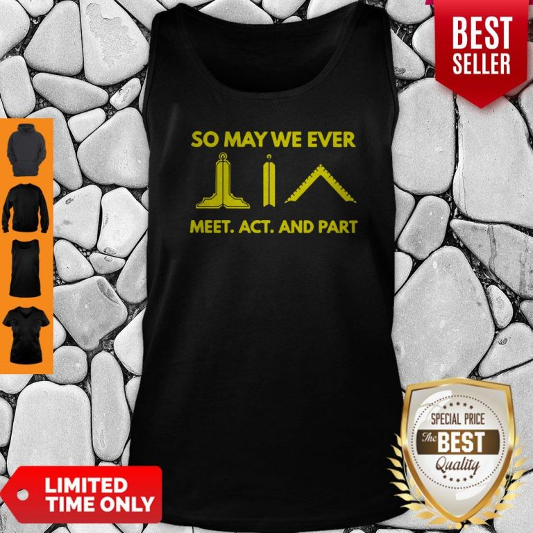 Official So May We Ever Meet Act And Part Tank Top
