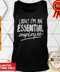 Official Look I'm An Essential Employee Tank Top