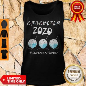 Crocheter 2020 Mask Quarantined Coronavirus Tank Top