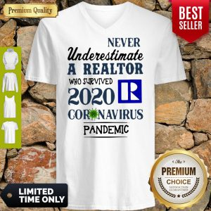 Never Underestimate A Realtor Logo Who Survived 2020 Coronavirus V-Neck
