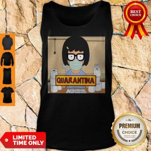 Official Tina Burger Quarantina Toilet Paper Tank Top