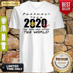Pharmacy Tech 2020 The Ones Who Saved The World Coronavirus V-Neck