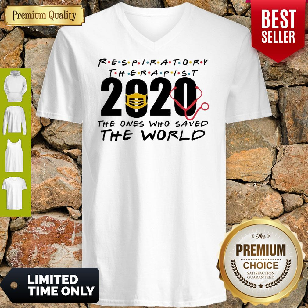 Respiratory Therapist 2020 The Ones Who Saved The World COVID-19 V-Neck