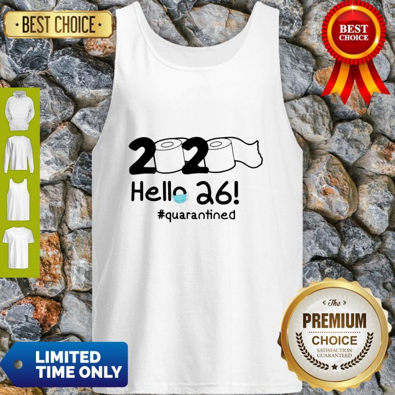 Official 2020 Hello 26 #Quarantined Tank Top
