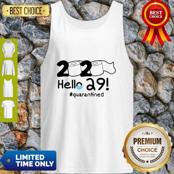 Official 2020 Hello 29 #Quarantined Tank Top