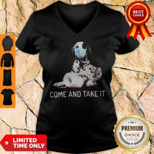 Dalmatian Toilet Paper Come And Take It Coronavirus V-Neck