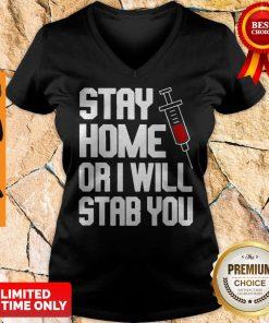 Stay Home Or I Will Stab You Nurse Coronavirus V-Neck
