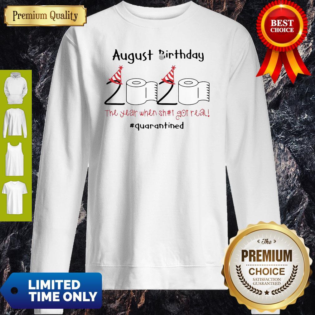 Toilet Paper 2020 August Birthday Quarantine Sweatshirt