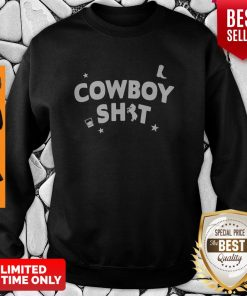 Official Cowboy Shit Sweatshirt