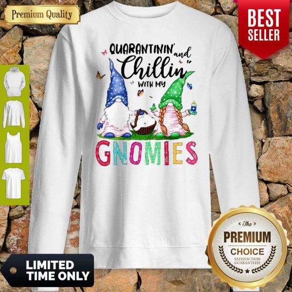 Quarantinin And Chillin With My Gnomies Toilet Paper Coronavirus Sweatshirt
