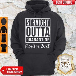 Straight Outta Quarantine Realtor 2020 Coronavirus Hoodie