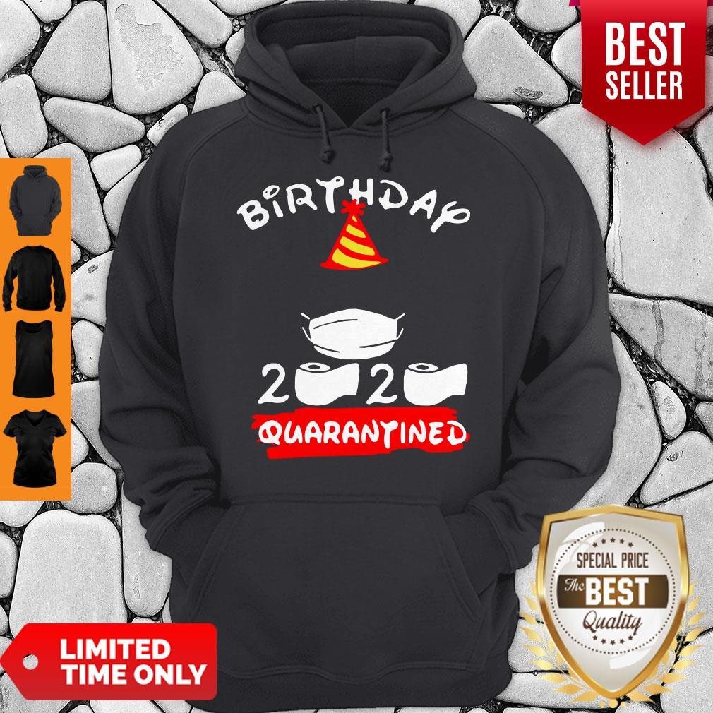 Never Birthday 2020 Quarantine Hoodie