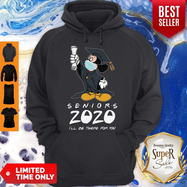 Mickey Mouse Seniors 2020 I'll Be There For You Coronavirus Hoodie