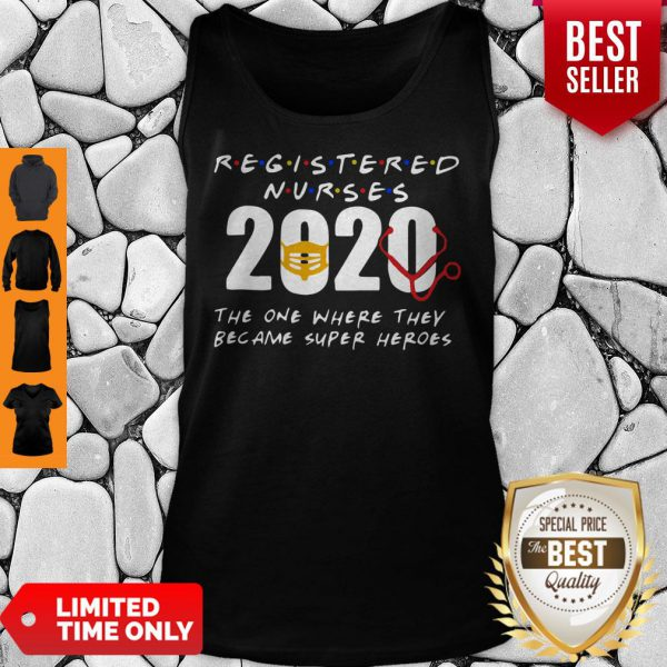 Registered Nurses 2020 The One Where They Became Super Heroes COVID-19 Tank Top