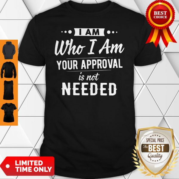 Plague I Am Who I Am Your Approval Is Not Needed Shirt