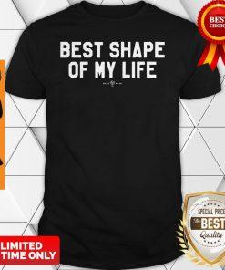 Pandemic Emily C Waldon Best Shape Of My Life Shirt
