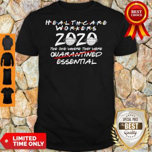 Vintage Healthcare Worker 2020 The One Where They Were Essential Shirt