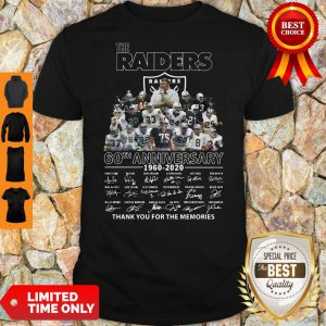 Never The Raiders 60th Anniversary 1960 2020 Thank You For The Memories Shirt