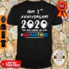 Awesome Our 3rd Anniversary 2020 Mask The One Where Im Quarantined Shirt