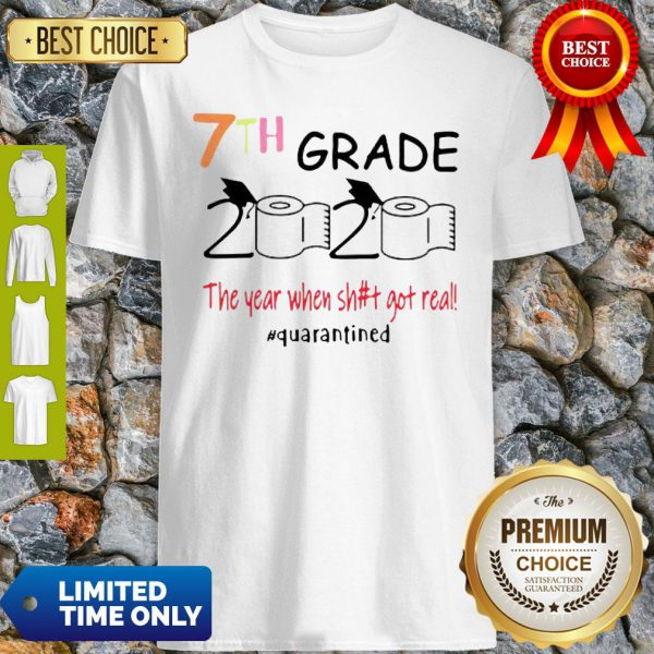Toilet Paper 7th Grade 2020 The Year When Shit Got Real COVID-19 Shirt