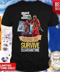 Pandamic Grand Theft Auto V Five Helping Me Survive Quarantine Shirt