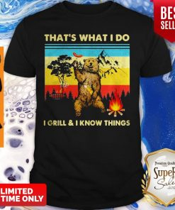 Music Bear Thats What I Do I GrillI Know Things Vintage shirt