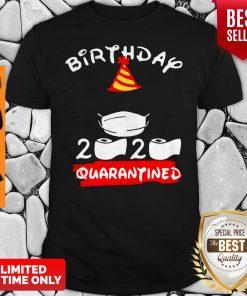 Never Birthday 2020 Quarantine Shirt