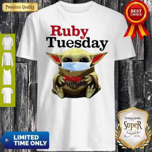 Star Wars Baby Yoda Hug Ruby Tuesday COVID-19 Shirt