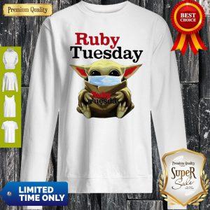 Star Wars Baby Yoda Hug Ruby Tuesday COVID-19 Sweatshirt