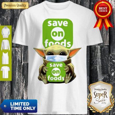 Star Wars Baby Yoda Hug Save On Foods COVID-19 Shirt