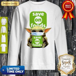 Star Wars Baby Yoda Hug Save On Foods COVID-19 Sweatshirt